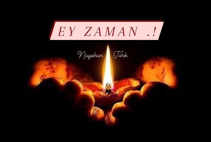 EY ZAMAN .!