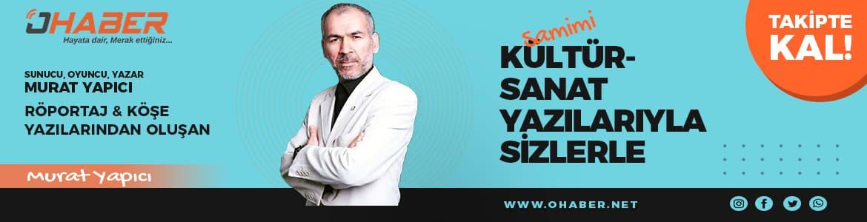Murat YAPICI Bizlerle!